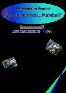 """Pädagogisches Angebot in der Gesamtschule am Forstgarten: """"Erzähl mir von… Mumbai!"""""""